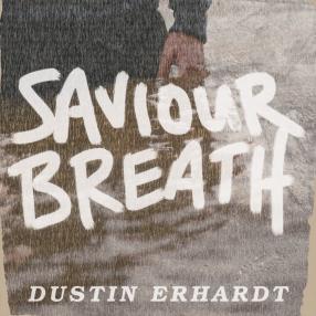 Saviour Breath EP